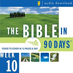 The Bible in 90 Days: Week 10: Daniel 9:1 - Matthew 26:75 (Unabridged) Audiobook