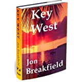 Key West: Tequila, a Pinch of Salt and a Quirky Slice of America...a year in Key Westby Jon Breakfield