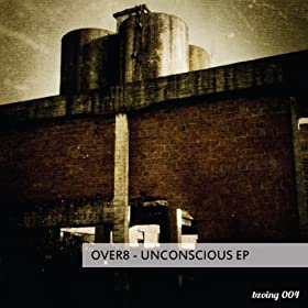Over8 Unconscious EP