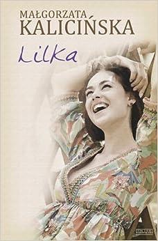 Lilka (Polska wersja jezykowa): Malgorzata Kalicinska: 5907577163150