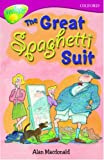 Oxford Reading Tree: Stage 10: TreeTops More Stories A: The Great Spaghetti Suit (Treetops Fiction)