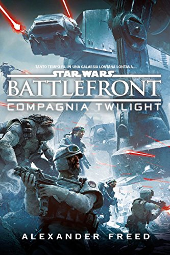 Star Wars Battlefront: Compagnia Twilight
