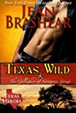 Texas Wild: The Gallaghers of Sweetgrass Springs Book 2 (Texas Heroes : The Gallaghers of Sweetgrass Springs)