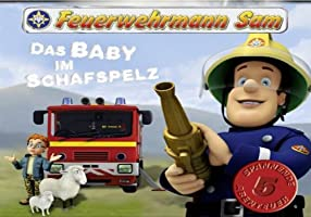 Feuerwehrmann Sam Das Baby im Schafspelz