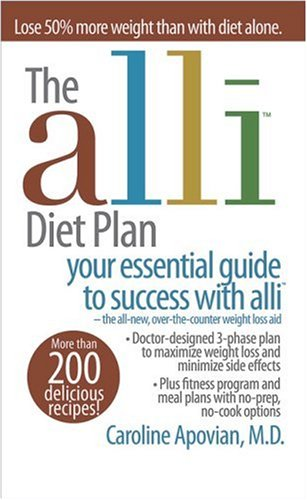 The alli Diet Plan: your essential guide to success with alli, Caroline Apovian M.D.