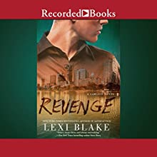 Revenge Audiobook by Lexi Blake Narrated by Alexandra Shawnee