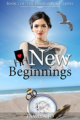 New Beginnings (The Sands of Time Book 1) PDF