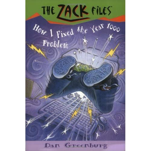 Zack-Files-18-How-I-Fixed-the-Year-1000-Problem-Greenburg-Dan-Author-Davis