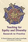 img - for Teaching for Equity and Diversity: Research to Practice by Solomon R Patrick Levine-Rasky Cynthia Singer Jordan (2003-09-01) Paperback book / textbook / text book