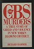 The CBS Murders: A True Story of Greed and Violence in New York
