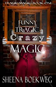 Funny Tragic Crazy Magic (Tragic Magic)