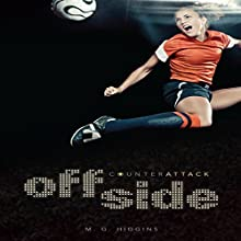 Offside Audiobook by M. G. Higgins Narrated by  Intuitive