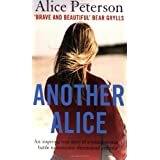 Another Alice: An Inspiring True Story of a Young Woman's Battle to Overcome Rheumatoid Arthritisby Alice Peterson