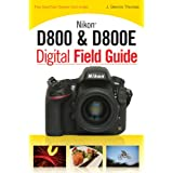 Nikon D800 & D800E Digital Field Guide ~ J. Dennis Thomas