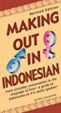 img - for Making Out in Indonesian: Revised Edition (Making Out Books) book / textbook / text book