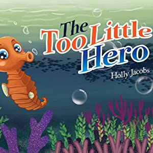 The Too Little Hero | [Holly Jacobs]