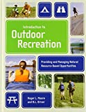 img - for Introduction To Outdoor Recreation: Providing And Managing Natural Resource Based Opportunities book / textbook / text book
