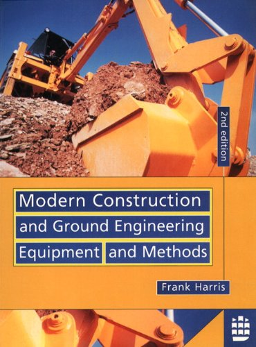 Modern Construction and Ground Engineering Equipment and Methods