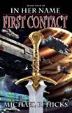 img - for First Contact (The Last War Trilogy, Book 1) (In Her Name) book / textbook / text book
