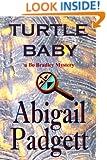 Turtle Baby (Bo Bradley Series Book 3)