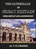 img - for The Cathedrals of Great Britain : Their History and Architecture book / textbook / text book