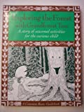 img - for Exploring the Forest With Grandforest Tree: A Story of Seasonal Activities for the Curious Child by Dennee, Joanne, Hand, Julia (August 1, 1994) Paperback book / textbook / text book