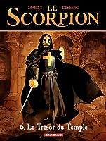 Le Scorpion - tome 6 - Le Tr�sor du temple