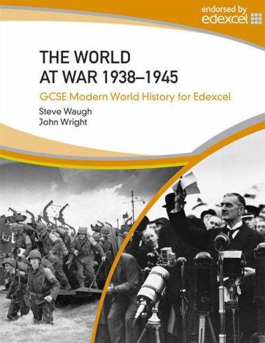 World at War 1938-45 (Gcse Modern World History)