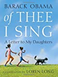 Of Thee I Sing: A Letter to My Daughters (037583527X) by Barack Obama