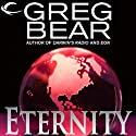 Eternity: A Sequel to Eon (       UNABRIDGED) by Greg Bear Narrated by Stefan Rudnicki