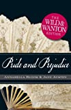 Pride and Prejudice The Wild and Wanton Edition (Wild & Wanton)