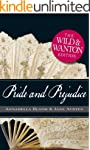 Pride and Prejudice: The Wild and Wan...