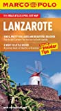 Marco Polo Lanzarote Marco Polo Guide (Marco Polo Travel Guides)