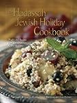 The Hadassah Jewish Holiday Cookbook:...