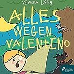 Alles wegen Valentino | Viveca Lärn
