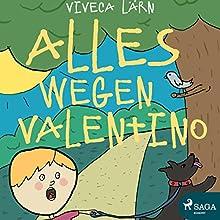 Alles wegen Valentino Hörbuch von Viveca Lärn Gesprochen von: Thorsten Breitfeldt