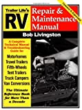 RV Repair and Maintenance Manual: Updated and Expanded (RV Repair & Maintenance Manual)
