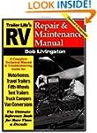 RV Repair and Maintenance Manual (RV...