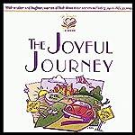 The Joyful Journey | Patsy Clairmont,Barbara Johnson,Marilyn Meberg,Luci Swindoll