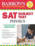 img - for Barron's SAT Subject Test Physics book / textbook / text book