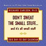 Don't Sweat the Small Stuff 2016 Day-...
