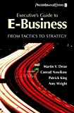img - for Executive's Guide to E-Business: From Tactics to Strategy book / textbook / text book