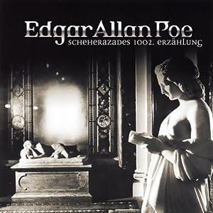 Scheherazades 1002. Erzählung (Edgar Allan Poe 20) Hörspiel