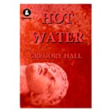 Hot Waterby GREGORY HALL