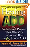 Healing ADD: The Breakthrough Program...