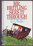 Mister Britling Sees it Through (0093095708) by H G Wells