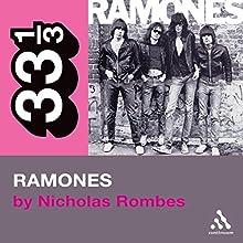 The Ramones' Ramones (33 1/3 Series) Audiobook by Nicholas Rombes Narrated by Jonathan Davis