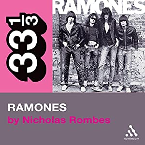 The Ramones' Ramones (33 1/3 Series) Audiobook