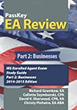 img - for PassKey EA Review, Part 2: Businesses: IRS Enrolled Agent Exam Study Guide 2014-2015 Edition (Volume 2) book / textbook / text book
