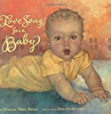 Love Song for a Baby (0689822685) by Bauer, Marion Dane